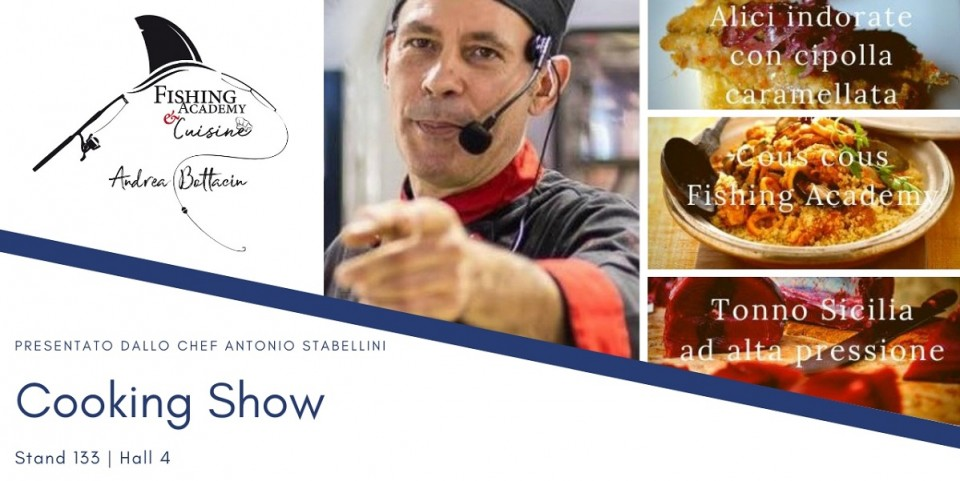 IL COOKING SHOW DI FISHING ACADEMY & CUISINE
